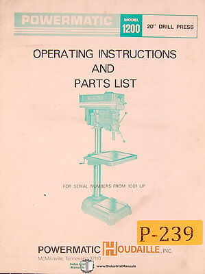 "Powermatic Model 1200, 20"" Drill Press, 1001 & Up, Operations and Parts Manual"