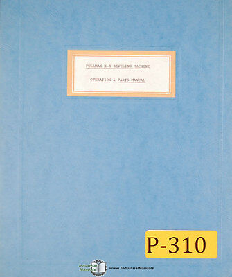 Pullmax X8, Beveling Machine, Operations and Parts Manual Year (1959)