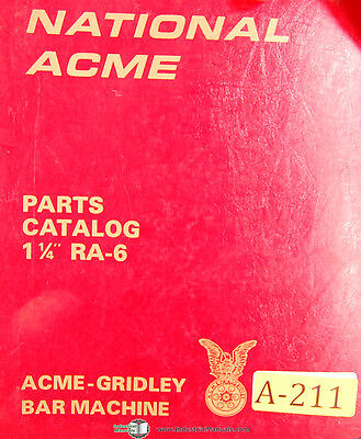 "National Acme Gridley 1 1/4"" RA-6, Bar Machine, Parts List Manual Year (1978)"