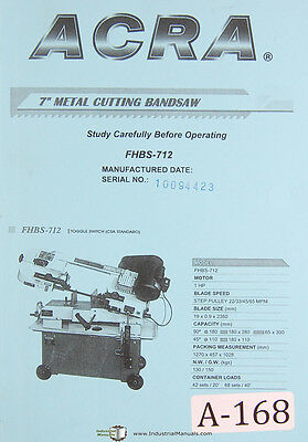 """Acra 7"""", FHBS-712 Metal Band Saw, Operators Instructions and Parts Manual 2008"""