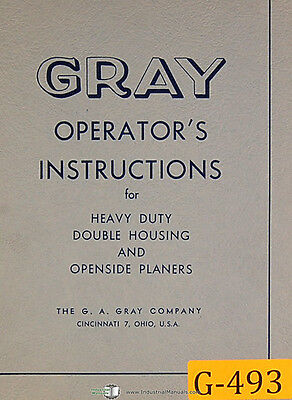 Gray Openside & Double Housing, Planers Operations Manual