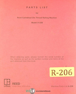 Reed Litton A-22B, Cylindrical Die Thread Rolling Machine, Parts List Manual