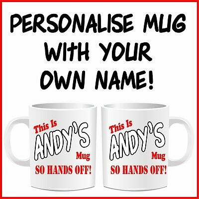 Personalised Hands off Mug Special Funny Cup Birthday Adults Gifts with Any Name