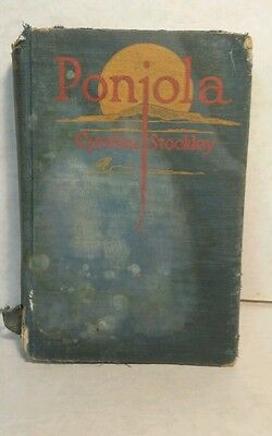 """""""Ponjola"""" by Cynthia Stockley 1923 Old Vintage Antique Book Rare First Edition"""