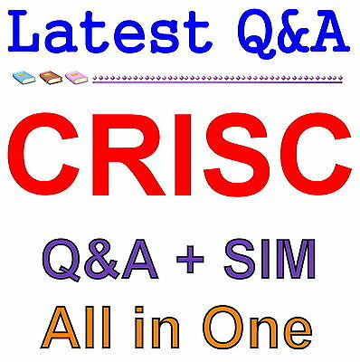 ISACA Certified in Risk and Information Systems Control CRISC Exam Q&A PDF+SIM