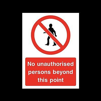 No Unauthorised Persons - Sticker or 6mm Correx Sign - CSSS12