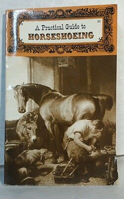 """A Practical Guide to Horseshoeing"" Paperback Technical Manual Vintage Book 1981"