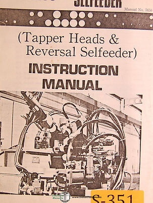 Sugino Selfeeder, Tapper Heads & Reversal Selfeeder, Instructions & Parts Manual