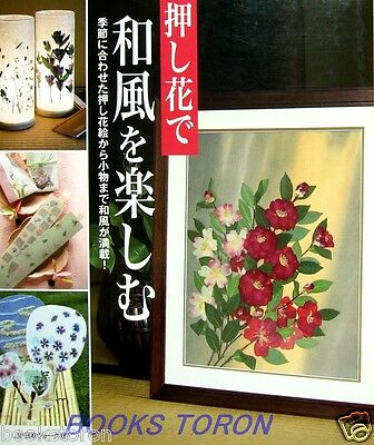 Enjoy Japanese-style with Pressed Flower /Japanese Handmade Craft Pattern Book