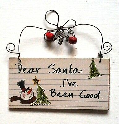 "Fun Rustic Wooden ""Dear Santa I've Been Good"" Hanging Christmas Sign 13x7cm"