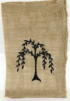 WILLOW TREE Burlap Bag Sack Stenciled Farm Rustic Country Primitive Craft 8 x 12