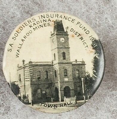 1918 Australian Kadina S.A. Soldiers Insurance Fund Pinback Button Badge -Scarce