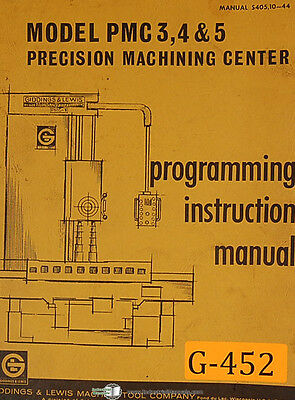 Giddings & Lewis PMC3, 4 and 5, Machine Center, Programming Instruct Manual 1969