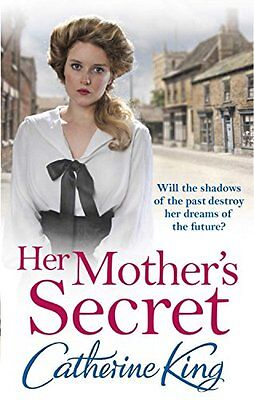 Her Mother's Secret by Catherine King (New Paperback Book) 9780751554304