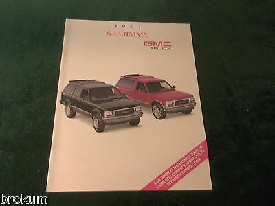 Mint 1991 Gmc Truck S-15 Jimmy 20 Page Sales Brochure New Original  (Box 365)