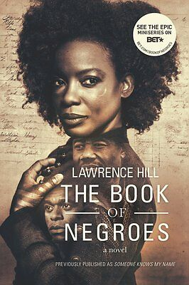 The Book of Negroes: A Novel by Lawrence Hill (Paperback)