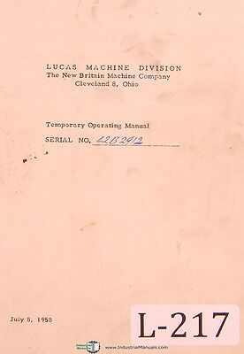 Lucas New Britain Temporary Horiz. Boring Machine Owner Operator Manual 1958