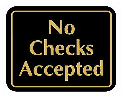 No Checks Accepted ~ Retail Store Policy Business Sign