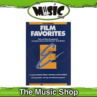 New Essential Elements Film Favourites for E Flat Alto Saxophone Song Book