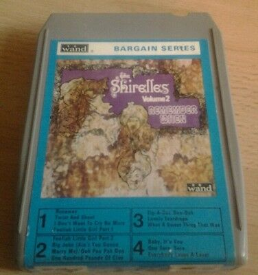The shirelles remember when volume 2  ewcc 1010  8 track tape