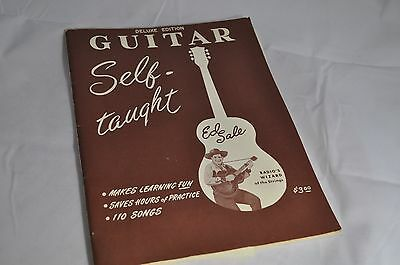 Deluxe Edition Guitar Self-Taught by Ed Sale, Copyright 1952 GREAT OLD SONGS
