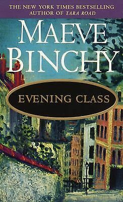Evening Class by Maeve Binchy (1998, Paperback) S3389