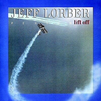 Lift Off - Jeff Lorber (CD Used Very Good)