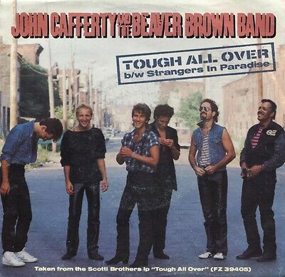 JOHN CAFFERTY And The Beaver Brown Band - Tough All Over (45 RPM Single) VG