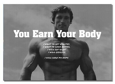 Arnold Schwarzenegger 11 Earn Your Body Motivational Gym Quote Print Poster