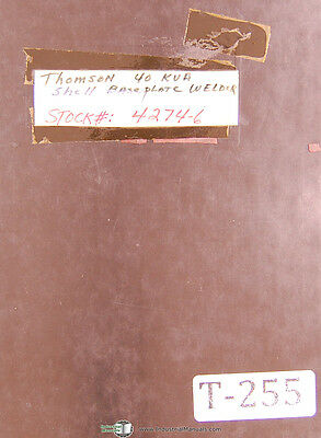 Thomson 40 KVA, Shell Base Plate Welder, Operations Maintenance Manual 1969
