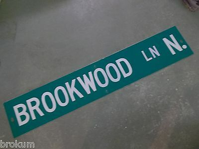 "Large Original Brookwood Ln N. Street Sign 48"" X 9"" White Lettering On Green"