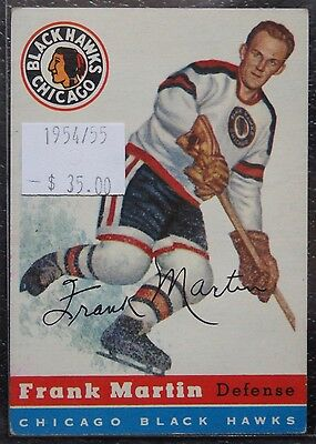 1954-55 CHICAGO BLACK HAWKS - FRANK MARTIN - #30 - First Year Topps TCG - NCC