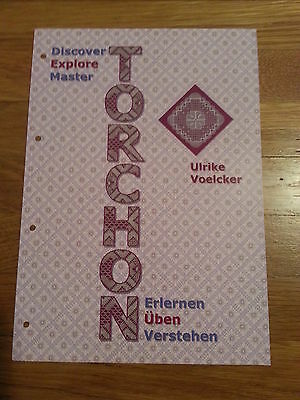 Ulrike Voelker's TORCHON 2, Discover, Explore, Master Bobbin Lace Book from 2012
