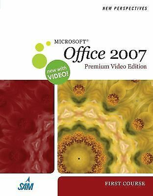 New Perspectives on Microsoft Office 2007, First Course, Premium Video Edition (