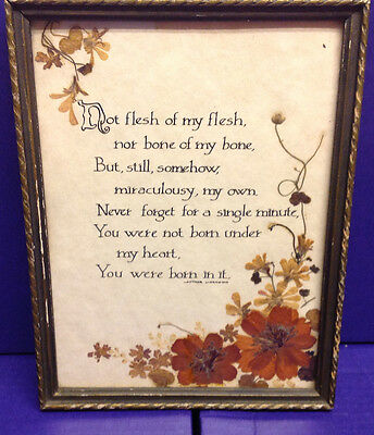 Proverb and Dried flowers Framed- Flowers Types listed on back- Must See !!