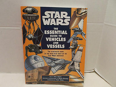 Star Wars The Essential Guide To Vehicles And Vessels Excellent Condition 1996!