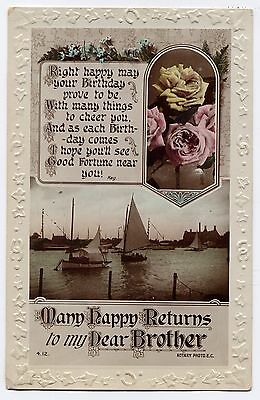Vintage Post Card - Happy Returns to my Dear Brother - Embossed Edges