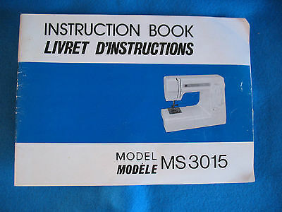 NEW HOME SEWING MACHINE INSTRUCTION BOOK MANUAL For  Model MS 3015