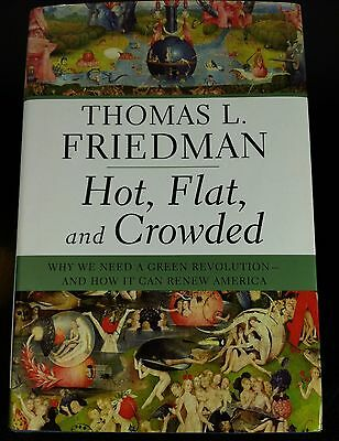 Hot Flat and Crowded:Why We Need a Green Revolution - And How Thomas Friedman