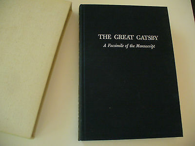 The Great Gatsby : A Facsimile of the Manuscript - F Scott Fitzgerald - Numbered