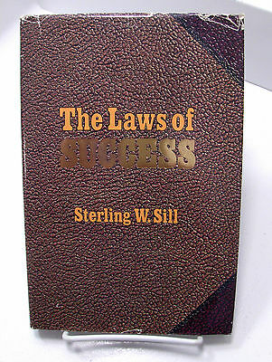 THE LAWS OF SUCCESS 48 Laws of God for a Successful Life Sterling W. Sill Mormon