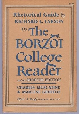 The borzoi college reader by charles muscatine and marlene.