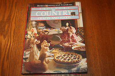 Book Better Homes & Gardens TREASURY OF COUNTRY CRAFTS AND FOODS Craft & Recipes