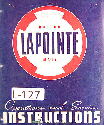 Lapointe Type L, Hydraulic Broaching Sharpening Operations Service Manual