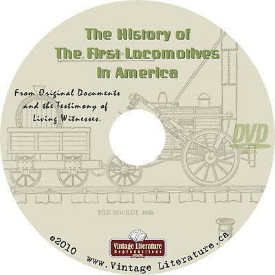 The History of The First Locomotives in America { Steam Engines } on DVD