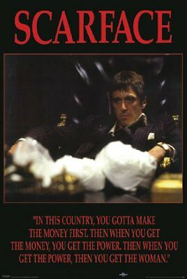 Scarface 1983 Money Power Woman Quote 24x36 Poster Al Pacino Tony