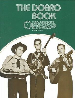 The Dobro Book by Stacy Phillips.