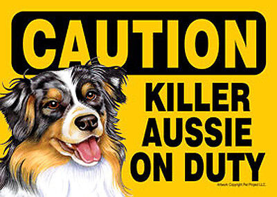 Killer Australian Shepherd On Duty Dog Sign Magnet Hook & Loop Fastener 5x7
