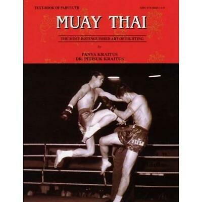 MUAY THAI INSTRUCTIONAL BOOK Written by a Muay Thai master Thai Fighting Fighter