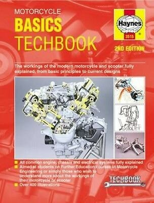 Motorcycle Basics Techbook 2nd Edition: The Workings of the Modern Motorcycle an